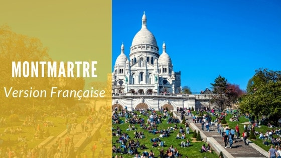 Ebook guide de voyage pour visiter Montmartre Version Française
